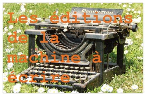 les éditions de la machine à écrire